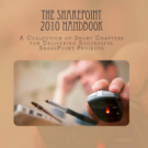 Written by the community: The SharePoint 2010 Handbook